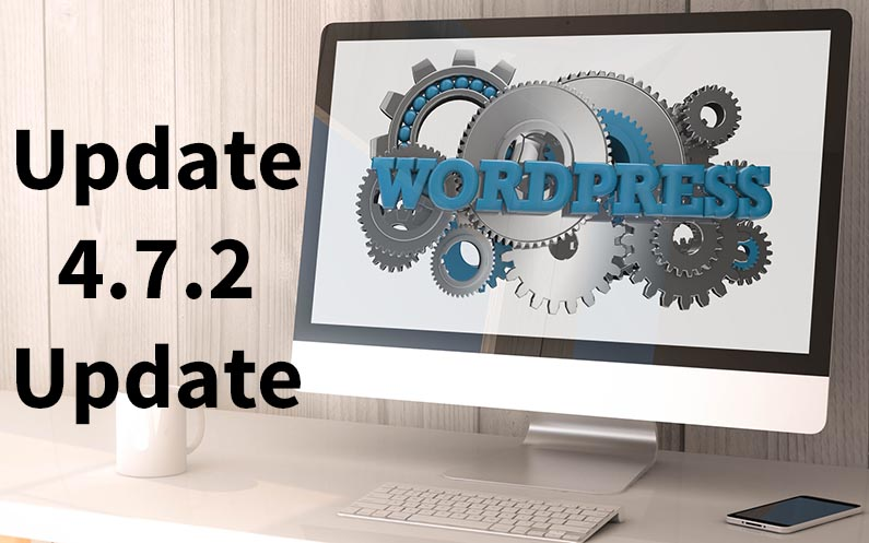 WordPress 4.7.2 Sicherheits-Release – Update
